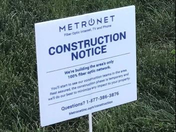 MetroNet Construction Yard Sign
