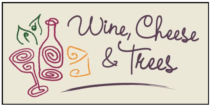Wine, Cheese And Trees Fundraiser